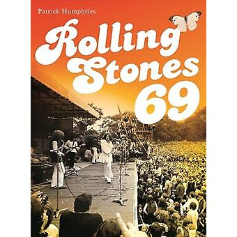 Rolling Stones 69 by Patrick Humphries