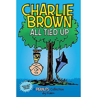 Charlie Brown All Tied Up PEANUTS AMP Series Book 13 by Charles M Schulz