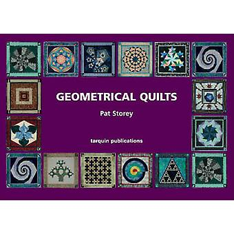 Geometrical Quilts by Pat Storey - 9781899618835 Book
