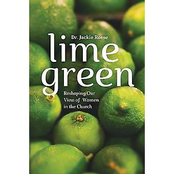 Lime Green by Roese & Dr. Jackie