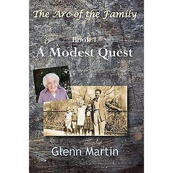 A Modest Quest by Martin & Glenn