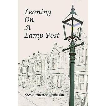 Leaning on a Lamp Post by Johnson & Steve Buster