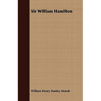 Sir William Hamilton by Monck & W.H.S.