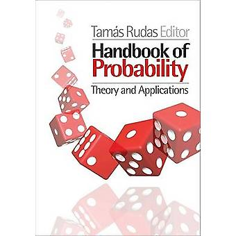 Handbook of Probability Theory and Applications by Rudas & Tamas