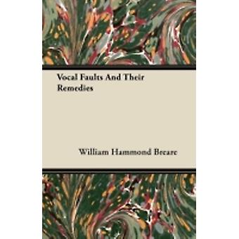 Vocal Faults And Their Remedies by Breare & William Hammond
