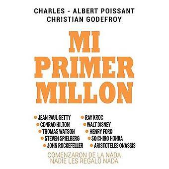Mi Primer Millon by Godefroy & Christian