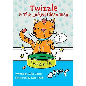 Twizzle  The Licked Clean Dish by Carter & Mike