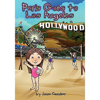 Paris Goes to Los Angeles by Conwisar & Jenna