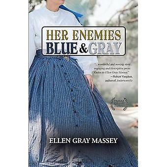 Her Enemies Blue  Gray by Massey & Ellen Gray