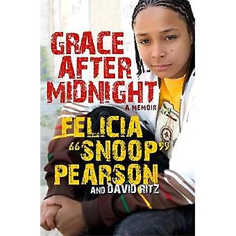 Grace After Midnight A Memoir by Pearson & Felicia