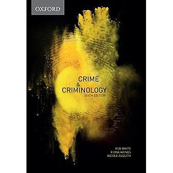 Crime & Criminology by Rob White - 9780190307301 Book