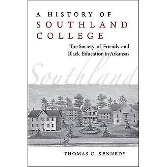 A History of Southland College - The Society of Friends and Black Educ