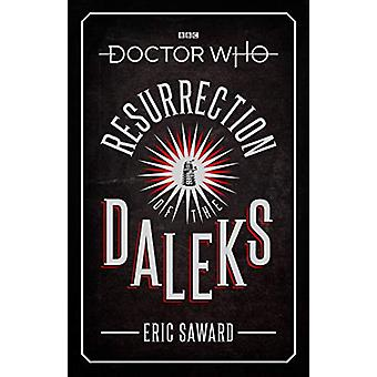 Doctor Who - Resurrection of the Daleks (Target Collection) by Eric Sa