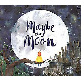 Kanske månen av Frances Ives - 9781910552841 Bok