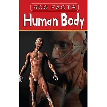Human Body - 500 Facts by Pegasus - 9788131942079 Book