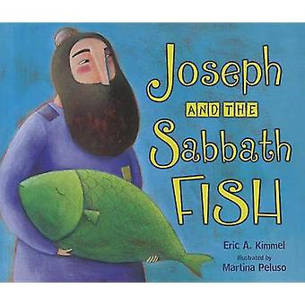 Joseph and the Sabbath Fish by Eric A. Kimmel - 9780761359098 Book