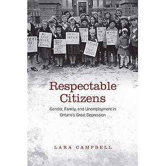 Respectable Citizens: Gender, Family, and Unemployment in Ontario's Great Depression (Studies in Gender and History)