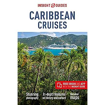 Insight Guides Caribbean Cruises (Travel Guide with Free eBook) by In
