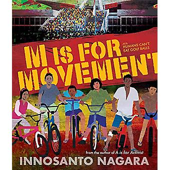 M Is For Movement by Innosanto Nagara - 9781609809355 Book