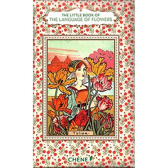 The Little Book of the Language of Flowers by Chahine & Nathalie