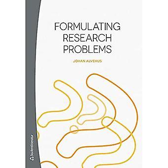 Tutkimusongelmien muotoileminen