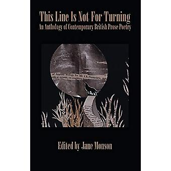 This Line is Not for Turning - An Anthology of Contemporary British P