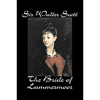 The Bride of Lammermoor by Sir Walter Scott - 9781598188752 Book