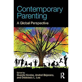 Contemporary Parenting - A Global Perspective by Guerda Nicolas - 9781