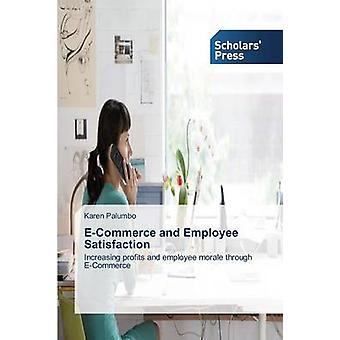 E-Commerce and Employee Satisfaction by Palumbo Karen - 9783639708936