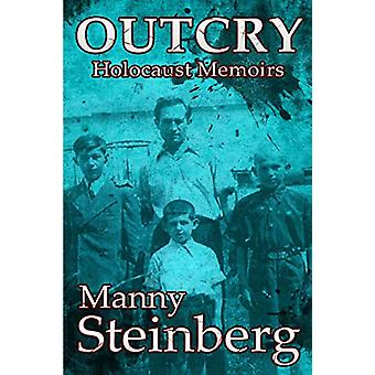 Outcry - Holocaust Memoirs by Manny Steinberg - 9789082103137 Book