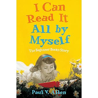 I Can Read It All by Myself by Paul V. Allen