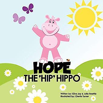 Hope the Hip Hippo