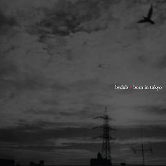 Bvdub - Born in Tokyo [CD] USA import
