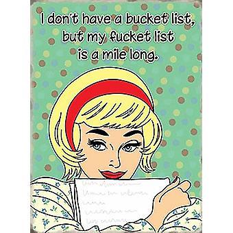 У меня нет ведро список... Смешные холодильник магнит