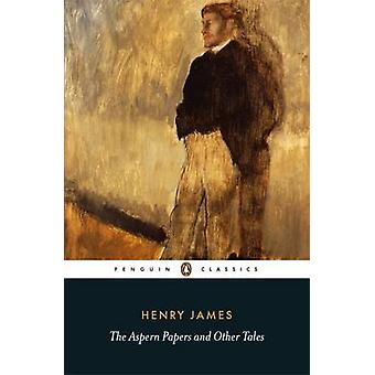 The Aspern Papers and Other Tales by Henry James - Michael Gorra - 97