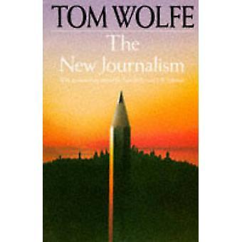 Uusi journalismi Tom Wolfe - 9780330243155 kirja