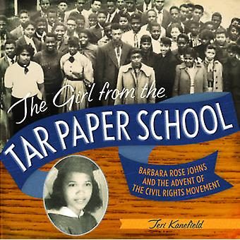 タール紙学校 - バーバラ ローズ ジョンズと出現からの女の子