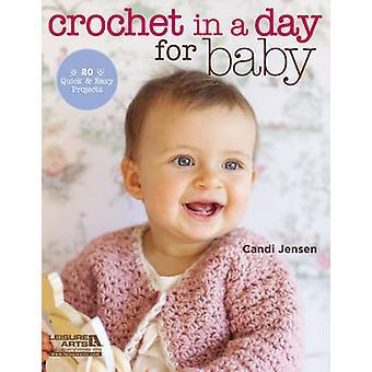 Virka på en dag för Baby - 20 snabba & lätt projekt av Candi Jensen -