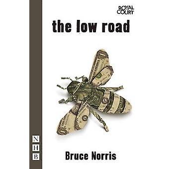 La route de la basse par Bruce Norris - livre 9781848423183