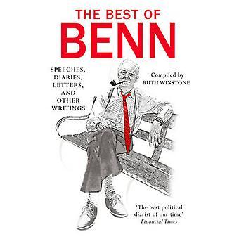 The Best of Benn by Tony Benn - Ruth Winstone - 9781784750329 Book