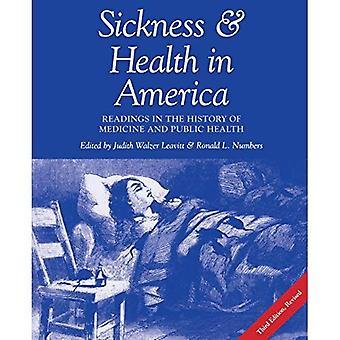 Ziekte en gezondheid in Amerika: lezingen in de geschiedenis van de geneeskunde en de volksgezondheid