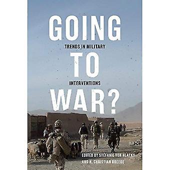 Gehen Sie in den Krieg?