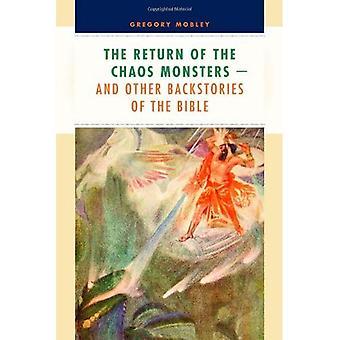 Återlämnande av Chaos monster: och andra Backstories av Bibeln