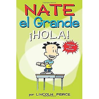 Nate el Grande: Hola! (Große Nate)