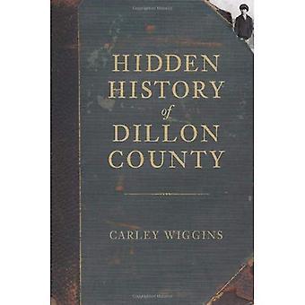 História oculta do Condado de Dillon