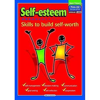 L'estime de soi: Compétences pour construire la confiance en soi