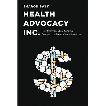 Health Advocacy, Inc.: Comment financement pharmaceutique a changé le mouvement de Cancer du sein