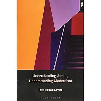 Understanding James, Understanding Modernism (Understanding Philosophy, Understanding Modernism)