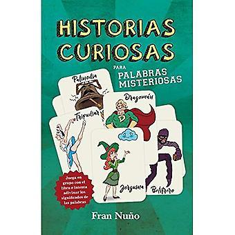 Historias Curiosas Para Palabras Misteriosas
