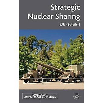 Strategiska kärnvapen delning av Schofield & Julian